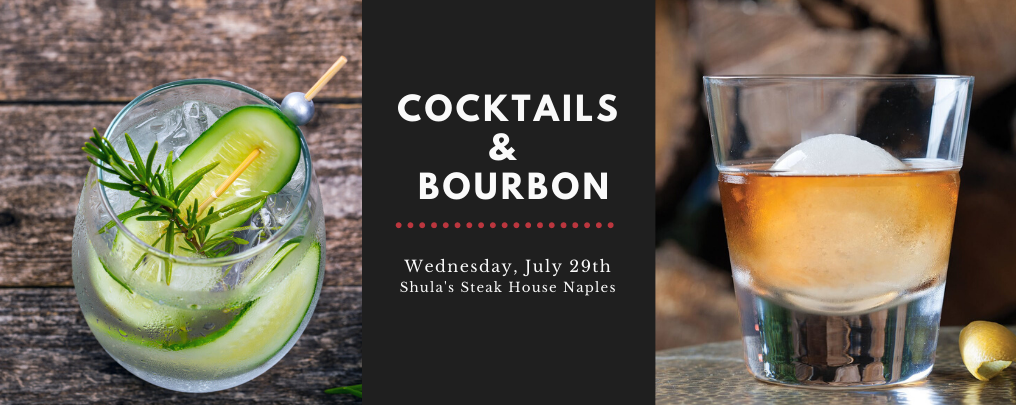 Cocktails and Bourbon Wednesday, July 29th